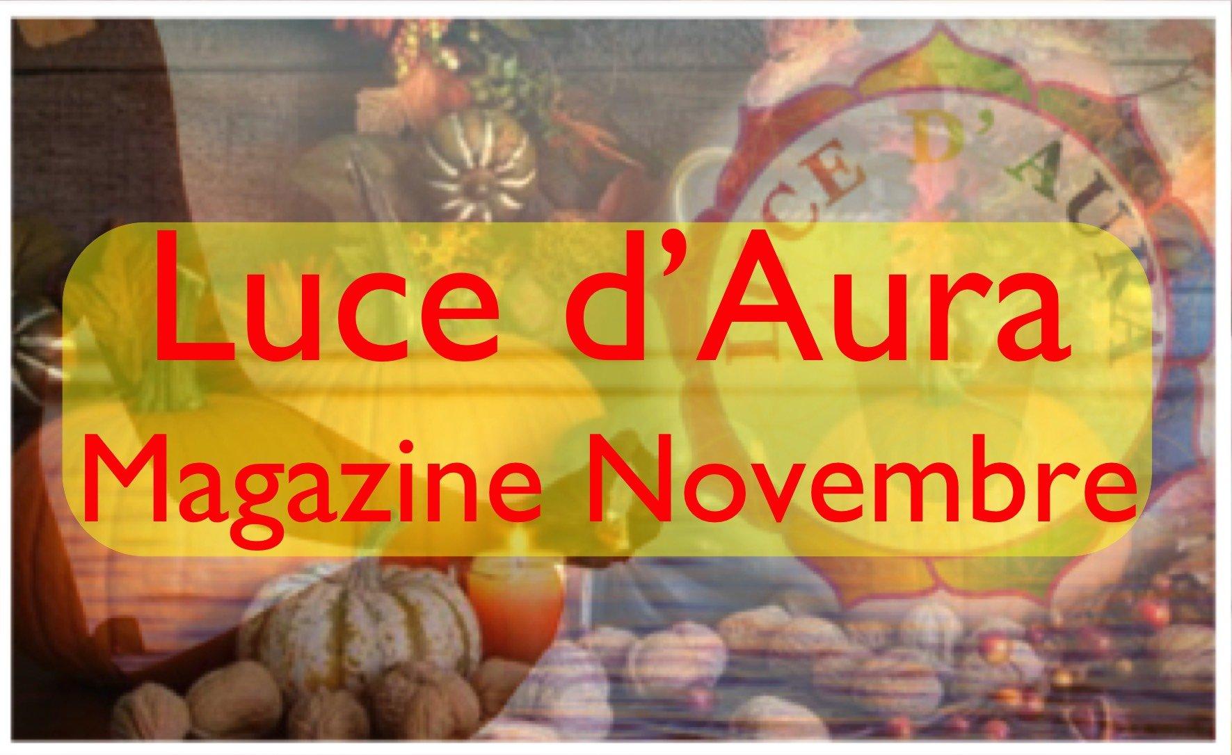 Luce d'Aura Magazine Novembre